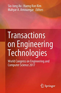 Transactions on Engineering Technologies: World Congress on Engineering and Computer Science 2017