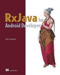 RxJava for Android Developers: with ReactiveX and FRP