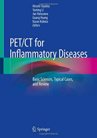 PET/CT for Inflammatory Diseases: Basic Sciences, Typical Cases, and Review