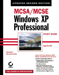 MCSA/MCSE Windows XP Professional Study Guide, Second Edition (70-270)
