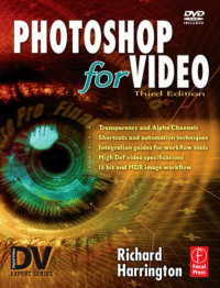 Photoshop for Video, Third Edition (DV Expert Series)