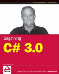 Beginning C# 3.0: An Introduction to Object Oriented Programming (Wrox Beginning Guides)