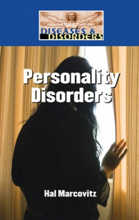 Personality Disorders (Diseases and Disorders)