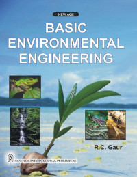 Basic Environmental Engineering: (as Per the New Syllabus of R.T.U. and Other Universities)