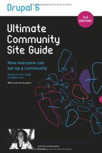 Drupal 6: Ultimate Community Site Guide