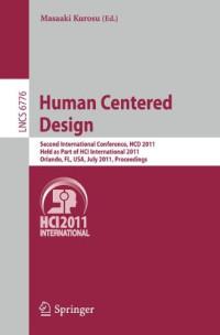 Human Centered Design: Second International Conference, HCD 2011, Held as Part of HCI International 2011