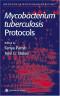 Mycobacterium Tuberculosis Protocols (Methods in Molecular Medicine)