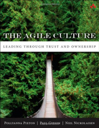 The Agile Culture: Leading through Trust and Ownership