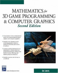 Mathematics for 3D Game Programming and Computer Graphics, Second Edition (Game Development Series)