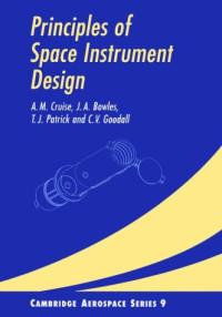 Principles of Space Instrument Design (Cambridge Aerospace Series)