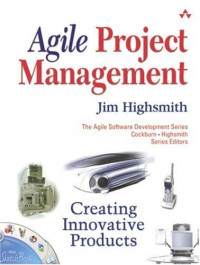 Agile Project Management : Creating Innovative Products (Agile Software Development Series)