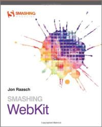 Smashing WebKit (Smashing Magazine Book Series)
