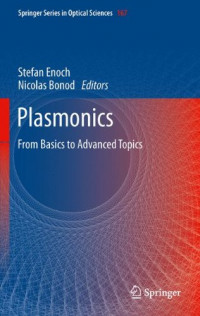 Plasmonics: From Basics to Advanced Topics (Springer Series in Optical Sciences)