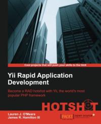 Yii Rapid Application Development Hotshot