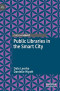Public Libraries in the Smart City