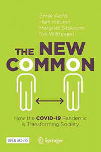 The New Common: How the COVID-19 Pandemic is Transforming Society