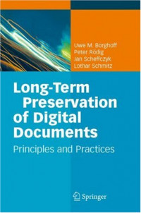 Long-Term Preservation of Digital Documents: Principles and Practices