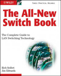 The All-New Switch Book: The Complete Guide to LAN Switching Technology