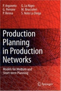 Production Planning in Production Networks: Models for Medium and Short-term Planning