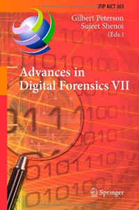Advances in Digital Forensics VII: 7th IFIP WG 11.9 International Conference on Digital Forensics, Orlando, FL, USA