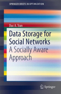 Data Storage for Social Networks: A Socially Aware Approach (SpringerBriefs in Optimization)