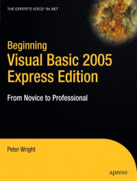 Beginning Visual Basic 2005 Express Edition: From Novice to Professional (Beginning: From Novice to Professional)