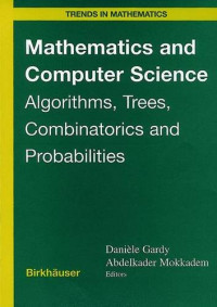 Mathematics and Computer Science: Algorithms, Trees, Combinatorics and Probabilities (Trends in Mathematics)