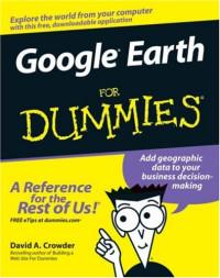 Google Earth For Dummies (Computer/Tech)