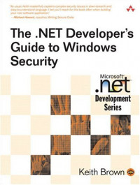 The .NET Developer's Guide to Windows Security (Microsoft Net Development Series)