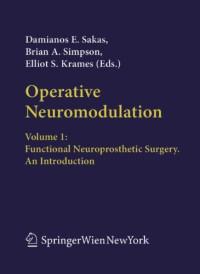 Operative Neuromodulation: Volume 1: Functional Neuroprosthetic Surgery. An Introduction (Acta Neurochirurgica Supplement)