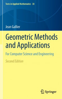 Geometric Methods and Applications: For Computer Science and Engineering (Texts in Applied Mathematics)