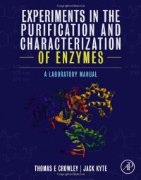 Experiments in the Purification and Characterization of Enzymes: A Laboratory Manual