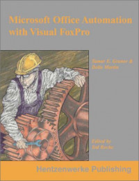 Microsoft Office Automation with Visual FoxPro