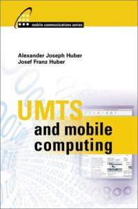 UMTS and Mobile Computing