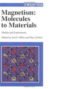 Advances in Magnetism: From Molecules to Materials