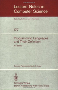 Programming Languages and their Definition: Selected Papers (Lecture Notes in Computer Science) (v. 177)