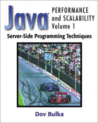 Java™ Performance and Scalability Volume 1: Server-Side Programming Techniques