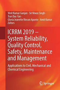 ICRRM 2019 – System Reliability, Quality Control, Safety, Maintenance and Management: Applications to Civil, Mechanical and Chemical Engineering