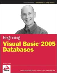 Beginning Visual Basic 2005 Databases (Programmer to Programmer)