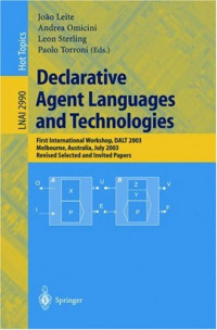 Declarative Agent Languages and Technologies: First International Workshop, DALT 2003, Melbourne, Australia