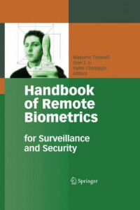 Handbook of Remote Biometrics: for Surveillance and Security (Advances in Pattern Recognition)