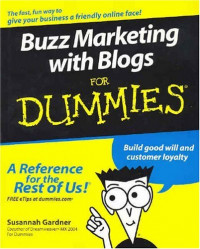 Buzz Marketing with Blogs For Dummies (Business & Personal Finance)