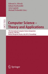 Computer Science -- Theory and Applications: 7th International Computer Science Symposium in Russia, CSR 2012