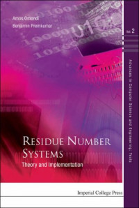 Residue Number Systems: Theory and Implementation (Advances in Computer Science and Engineering Texts)