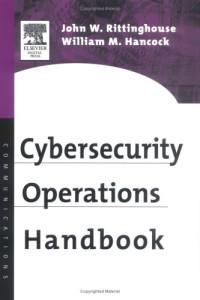 Cybersecurity Operations Handbook