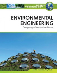 Environmental Engineering: Designing a Sustainable Future (Green Technology)
