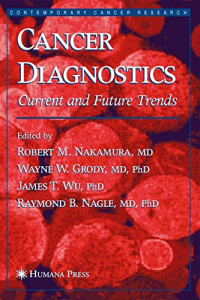 Cancer Diagnostics: Current and Future Trends (Contemporary Cancer Research)