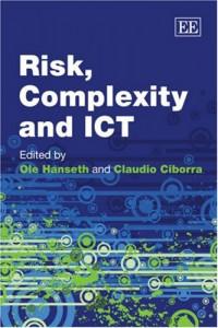 Risk, Complexity and ICT