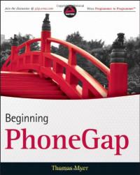 Beginning PhoneGap (Wrox Programmer to Programmer)