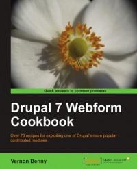 Drupal 7 Webform Cookbook